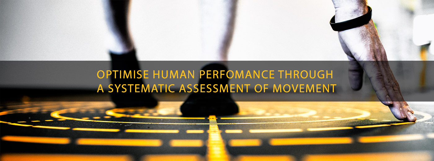 Optimise human performance through a systematic assessment of movement